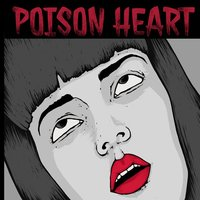 Wasted — Poison Heart