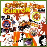 Dope Dogs — GEORGE CLINTON & THE P-FUNK ALLSTARS
