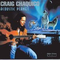 Acoustic Planet — Craig Chaquico