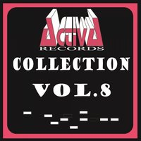 Activa Records Collection, Vol. 8 — сборник