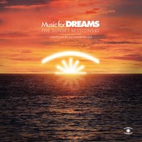 Music for Dreams: The Sunset Sessions, Vol. 2 — Kenneth Bager