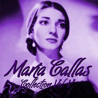 María Callas Collection Vol.V — Maria Callas, Gaspare Spontini, Винченцо Беллини