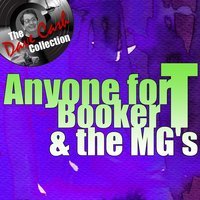 Anyone for T — Booker T. & The MG's