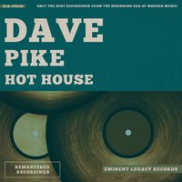 Hot House — Dave Pike