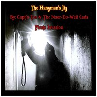 The Hangman's Jig — Capt'n Tor and the Naer-Do-Well Cads Pirate Invasion