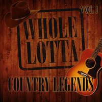 Whole Lotta Country Legends, Vol. 1 — сборник