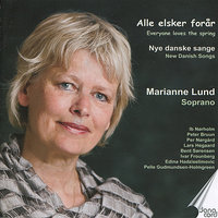 Everyone Loves the Spring - New Danish Songs — Marianne Lund