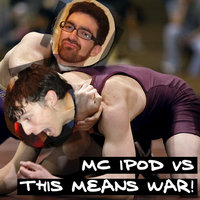 MC iPod vs. This Means War! — This Means War!, MC iPod, This Means War!, MC iPod