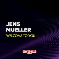 Welcome to You — Jens Mueller