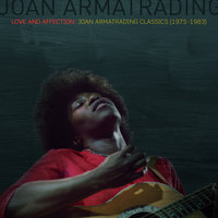Love And Affection: Joan Armatrading Classics (1975-1983) — Joan Armatrading