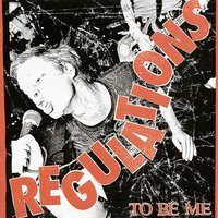 To Be Me — Regulations