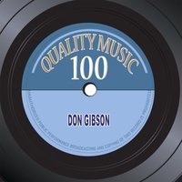 Quality Music 100 — Don Gibson