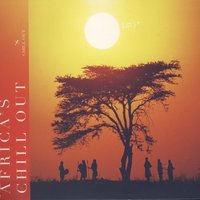 Africa's Chill Out — Africa's Chill Out