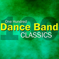 100 Dance Band Classics — Jack Hylton And His Orchestra