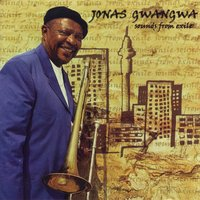 Sounds From Exile — Jonas Gwangwa