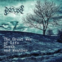 The Great War of Life Death and Weather — Denots