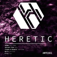Heretic: Compilation 001 — Blame
