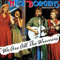 We Are All The Winners — Nick Borgen