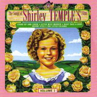 60 Songs of Shirley Temple's Films — Shirley Temple
