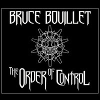 The Order of Control — Bruce Bouillet
