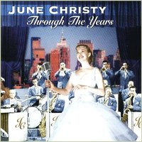 Through The Years — June Christy