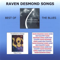 Best Of The Blues — Raven Desmond Songs