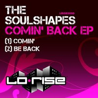 Comin' Back EP — The Soulshapes