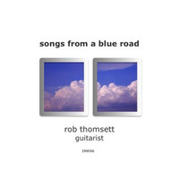 Songs from a Blue Road — Rob Thomsett