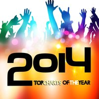 Top Charts of the Year 2014 — сборник
