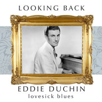 Looking Back: The Original Piano Man — Eddy Duchin