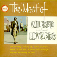 The Most Of Wilfred Jackie Edwards — Jackie Edwards