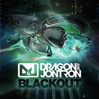 Blackout — Dragon, Jontron