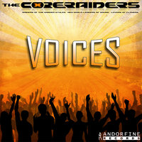 Voices — The Core Raiders