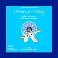 Waves of Melody — Dr. Ramachandra Murthy