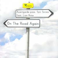 On the Road Again — Avantgarde Pres. Toni Torres Feat. Lian Ross