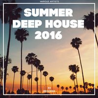 Summer Deep House 2016 — сборник