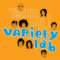Team Up! — Variety Lab