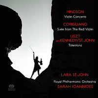 Hindson: Violin Concerto - Corigliano: Suite from The Red Violin - Liszt: Totentanz — Royal Philharmonic Orchestra, Lara St. John, Sarah Ioannides