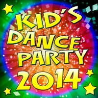 Kid's Dance Party 2014 — Party Mix All-Stars