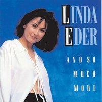And So Much More — Linda Eder