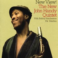 New View! — The John Handy Quintet