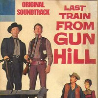 Last Train from Gun Hill Medley: Prelude/The Stalkers/The Rape — Dimitri Tiomkin