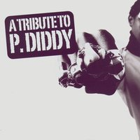 A Tribute To P. Diddy — сборник
