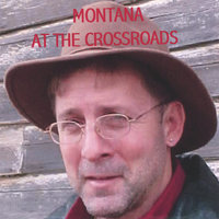 Standing At The Crossroads — Montana