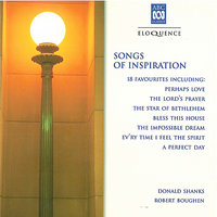 Songs of Inspiration — John Denver, Eric Coates, Harold Darke, Easthope Martin, Albert Malotte, Robert Boughen