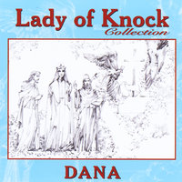 Lady of Knock Collection — Dana