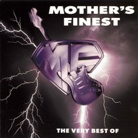 The Very Best Of — Mother's Finest