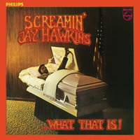 What That Is! — Screamin' Jay Hawkins