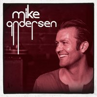 You Don't Need Me — Mike Andersen