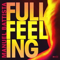 Full Feeling — Manuel Battista